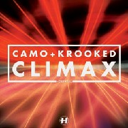 Camo / Krooked - Climax / Reincarnation