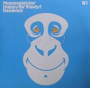 Modeselektor - Happy Birthday (Remixes Part 1.)