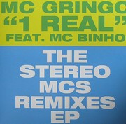 Mc Gringo - 1 Real:The Stereo MC's Remixes EP