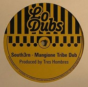 South3rn - Mangione Tribe Dub
