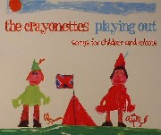 Crayonettes - Playing Out: Songs For Children & Robots
