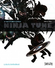 Ninja Tune presents - XX 20 Years Of Beats & Pieces