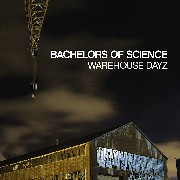 Bachelors Of Science - Warehouse Dayz