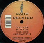 Gang Related - Rukus / Vibration