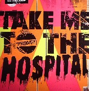 Prodigy - Take Me To The Hospital