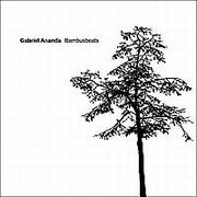 Ananda Gabriel - Bambusbeats (2LP)
