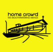 Home Crowd - 100 Mouthwatering Menus / Various