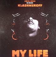 Klashnekoff - My Life