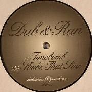 Dub & Run - Timebomb