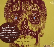 Lord Newborn & The Magic Skulls - Lord Newborn & The Magic Skulls