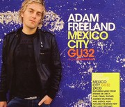 Freeland Adam - Global Underground  # 032 / Mexico City