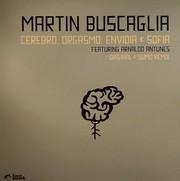 Buscaglia Martin - Cerebro, Orgasmo, Envidia (1)
