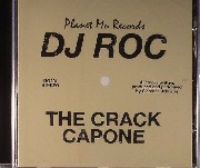 Dj Roc - The Crack Capone