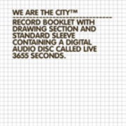 We Are The City - Live 3655 Seconds (limited)
