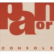 Console - Pan Or Ama (ReIssue / Debut)