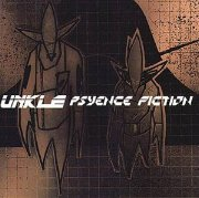 Unkle - Psyence Fiction (Debut)