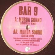 Bar 9 - Murda Sound (EP 2)