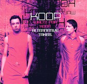 Koop - Waltz For Koop (Alternative Takes)