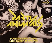 Party Animals - Eleven Years Cocoon Ibiza Marco Carola & Nick Curly In The Mix