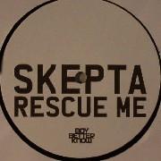 Skepta - Rescue Me