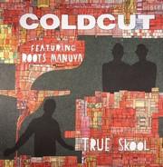Coldcut - True Skool (Part 1.)
