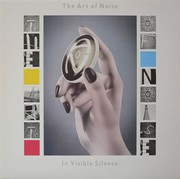 Art Of Noise - In Visible Silence