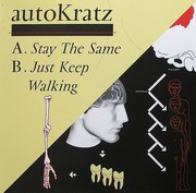 Autokratz - Stay The Same