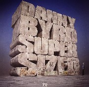 Danny Byrd - Supersized