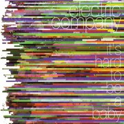 Electric Company - It's Hard To Be A Baby
