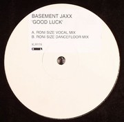 Basement Jaxx - Good Luck (Roni Size Mixes)