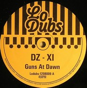 DZ / XI - Guns At Dawn