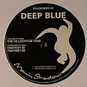 Deep Blue - The Helicopter Tune (ReIssue)