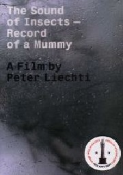 Liechti Peter - The Sound Of Insects: Record Of A Mummy