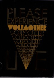 Wolfmother - Please Experience (Live DVD)
