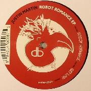 Martin Justin - Robot Romance EP