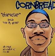 Cornbread - Character
