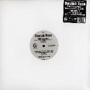 Doujah Raze - Little More Time / When Misery Needs Company / Fahrenheit