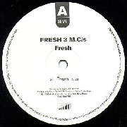 Fresh 3 MCs - Fresh
