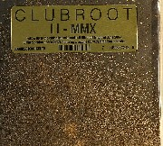 Clubroot - II: MMX (limited)