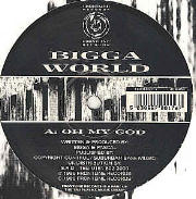 Bigga World (Pascal) - Oh My God