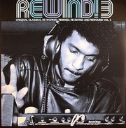 Rewind - Vol.3: Original Classics, Re-Worked, Remixed, Re-Edited And Rewound (2LP)