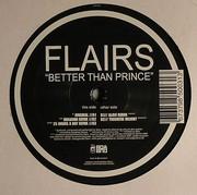 Flairs - Better Than Prince (Alavi Remix)