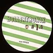 Hollertronix - Hollertronix #1.5