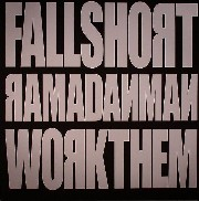 Ramadanman - Fall Short