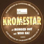 Kromestar - Monged Out
