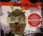 Bomb The Bass - Future Chaos (limited 2CD)