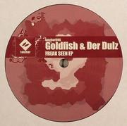 Goldfish & Der Dulz - Freak Seen EP