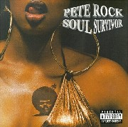 Pete Rock - Soul Survivor (ReIssue)