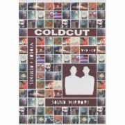 Coldcut - Sound Mirrors (Video & Remixes)
