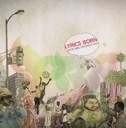 Lyrics Born - Same !@#$ Different Day